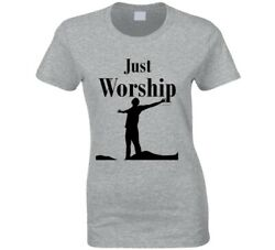 Just Worship Christian Shirt Jesus Church Gift Praise Ladies T Shirt