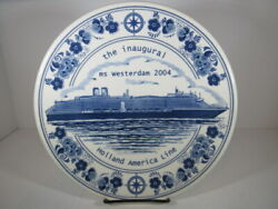 Ms Westerdam The Inuagural 2004 Plate Holland America Line . 9 3/4 Inches