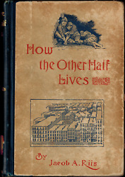 1899 How The Other Half Lives Riis Tenement New York Urban Poverty Social Reform