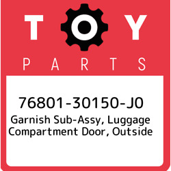 76801-30150-j0 Toyota Garnish Sub-assy Luggage Compartment Door Outside 768013