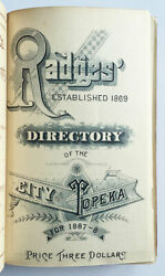 Radgesandrsquo Directory Of The City Of Topeka For 1887-8. Rare