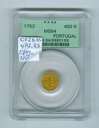 Portugal 400 Reis Gold Year 1752 Grade Ms-64 By Pcgs...est1850