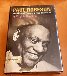 Paul Robeson The Life And Times Of A Free Black Man By Virginia Hamilton 197andhellip