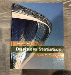 Introduction To Business Statistics By Ronald M. Weiers 7e