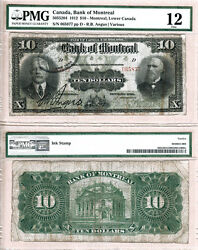 Scarce 1912 10 Bank Of Montreal Issued Note Pmg Fine12 505-52-04