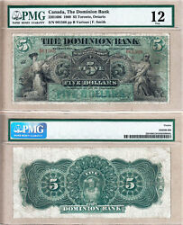 Very Rare 1900 5 The Dominion Bank Early Issue Pmg Fine 12. Charlton 220-16-06