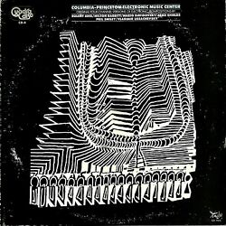 Columbia-princeton Electronic Music Center Quad Audiophile Lp Experimental Synth