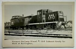 Rr Rppc Real Photo Postcard Vermont Railway Diesel 1 And Caboose At Burlington