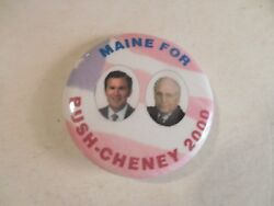Maine George Bush Presidential Pin Back Campaign Button 2000 Cheney Political