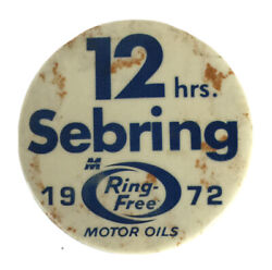 Vintage 12 Hours Of Sebring 1972 Ring-free Motor Oils Pin Button