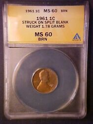 1961-p Lincoln Cent Struck On Split Blank- Weight 1.78 Grams - Anacs Ms60 Brn