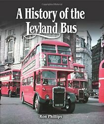 A History Of The Leyland Bus By Phillips New 9781847978776 Fast Free Shipping..