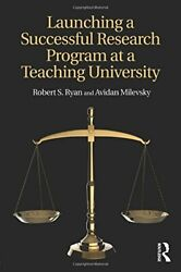Launching A Successful Research Program At A Te, Ryan, Milevsky Paperback..
