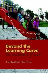 Beyond The Learning Curve The Construction Of Mind By Speelman P.