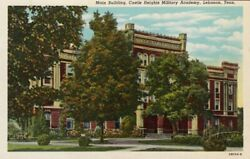 Lebanon, Tennessee, 1910-20s Main Building, Castle Heights Military Academy