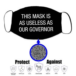 Worthless as Our Governor Face Mask Covering Trump 2020 - New $9.99