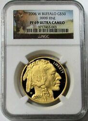 2008 W Gold United States 50 Buffalo 1 Oz Coin Ngc Proof 69 Ultra Cameo
