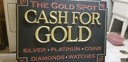 Cash For Gold Sign Weatherproof Giant Hanging Store Sign Great Name We Buy Gold