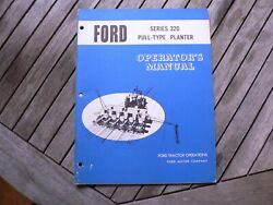 Ford Tractor 320 Pull Type Planter Owners Operators Manual Guide Book Set Up