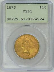 1893 Gold 10 Liberty Head Eagle Coin Generation 1 Holder Pcgs Ms 61