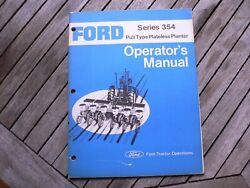 Ford Tractors 354 Pull Type Plateless Planter Owner Operator Manual Instructions