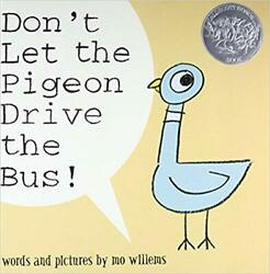 Donand039t Let The Pigeon Drive The Bus By Mo Willems Hardcover 2003