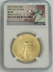2015 Gold American Eagle 50 1oz Coin Ngc Mint State 70 Fdoi