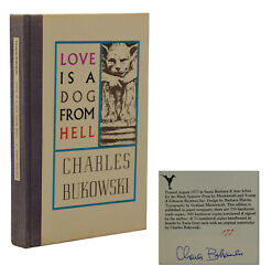 Love Is A Dog From Hell Charles Bukowski Signed Limited First Edition 1977 1st