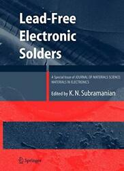 Lead-free Electronic Solders A Special Issue O, Subramanian..