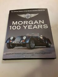 Morgan 100 Years Official History Of The World's Greatest Sports Car Mint