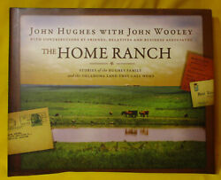 The Home Ranch Stories Of The Hughes Family And The Oklahoma Land They Call Home