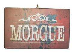 Halloween Metal Tin Sign Morgue Antique Rusted Distressed Ad New 15.5 X 9 5/8