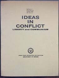 Dept Of Defense Af 1962 Ideas In Conflict Liberty And Communism Book Publication