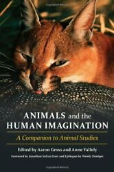Animals And The Human Imagination A Companion , Gross, Vallely+=