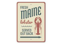 Fresh Maine Lobster Served Out Back Seafood Restaurant Arrow Metal Sign