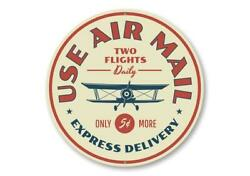 Use Air Mail Express Delivery Sign, Hangar Aluminum Sign