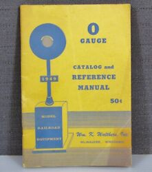 Rare1949 Walthers 'o' Gauge Catalog And Reference Manual