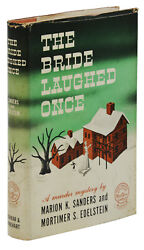 The Bride Laughed Once Marion K. Sanders And Mortimer Edelstein First Edition 1943
