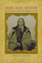 Tribe, Race, History Native Americans In South, Mandell+=