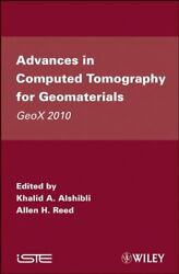 Advances In Computed Tomography For Geomaterials Geox 2010, Alshibli, Reed+=
