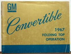 1967 Gm Convertible Top Owners Manual Care And Operation Chevelle Impala Gto 442