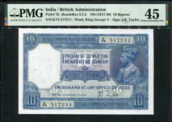 India 1917-1930, 10 Rupees, P7b, Pmg 45 Ef Spindle Holes At Issue