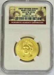 2010 W Gold 10 Spouse Mary Lincoln 1/2 Oz 3,695 Minted Coin Ngc Mint State 70