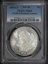 1878-cc Top-100 Vam-6 Doubled Leaves Morgan Silver Dollar Pcgs Ms-63