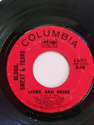 Blood Sweat And Tears More And More / Spinning Wheel 45 Rpm 7 Columbia Records