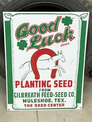 Vintage Gilbreath Feed And Seed Sign Muleshoe Tx Advertising Good Luck Brand Ag