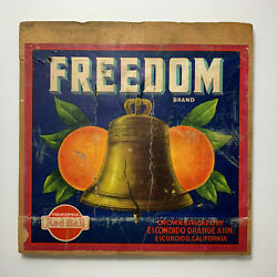 Freedom Brand Liberty Bell Red Ball Rare Early Orange Crate Label Escondido Ca
