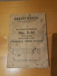 Mccormick-deering No 2-m Two-row Mounted-type Farmall Corn Picker Ownerandrsquos Manual