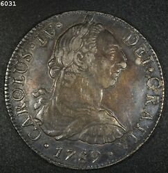 1789 Mo/fm Silver Mexico 8 Reales Au++ Free S/h After 1st Item