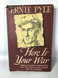 Here Is Your War - Signed And Inscribed By Ernie Pyle - 1st Edition In Dust Jacket